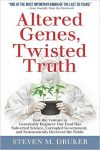 Altered Genes Twisted Truths